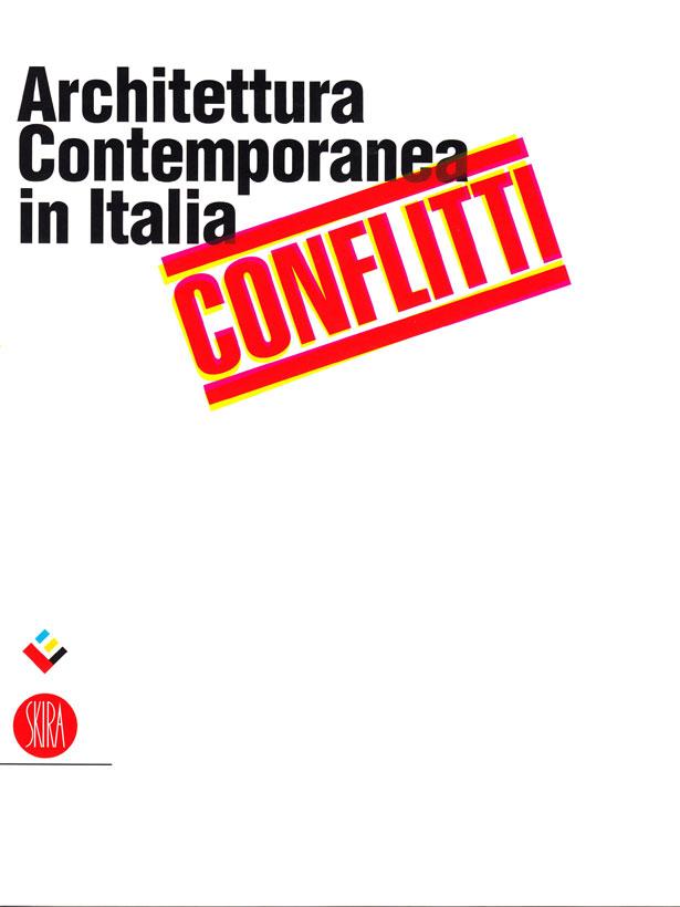 Architettura contemporanea in italia conflitti studio for Architettura fascista in italia